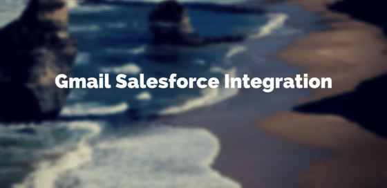 Gmail Salesforce Integration
