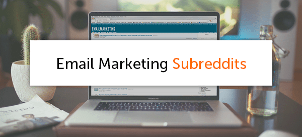 Email Marketing Subreddits