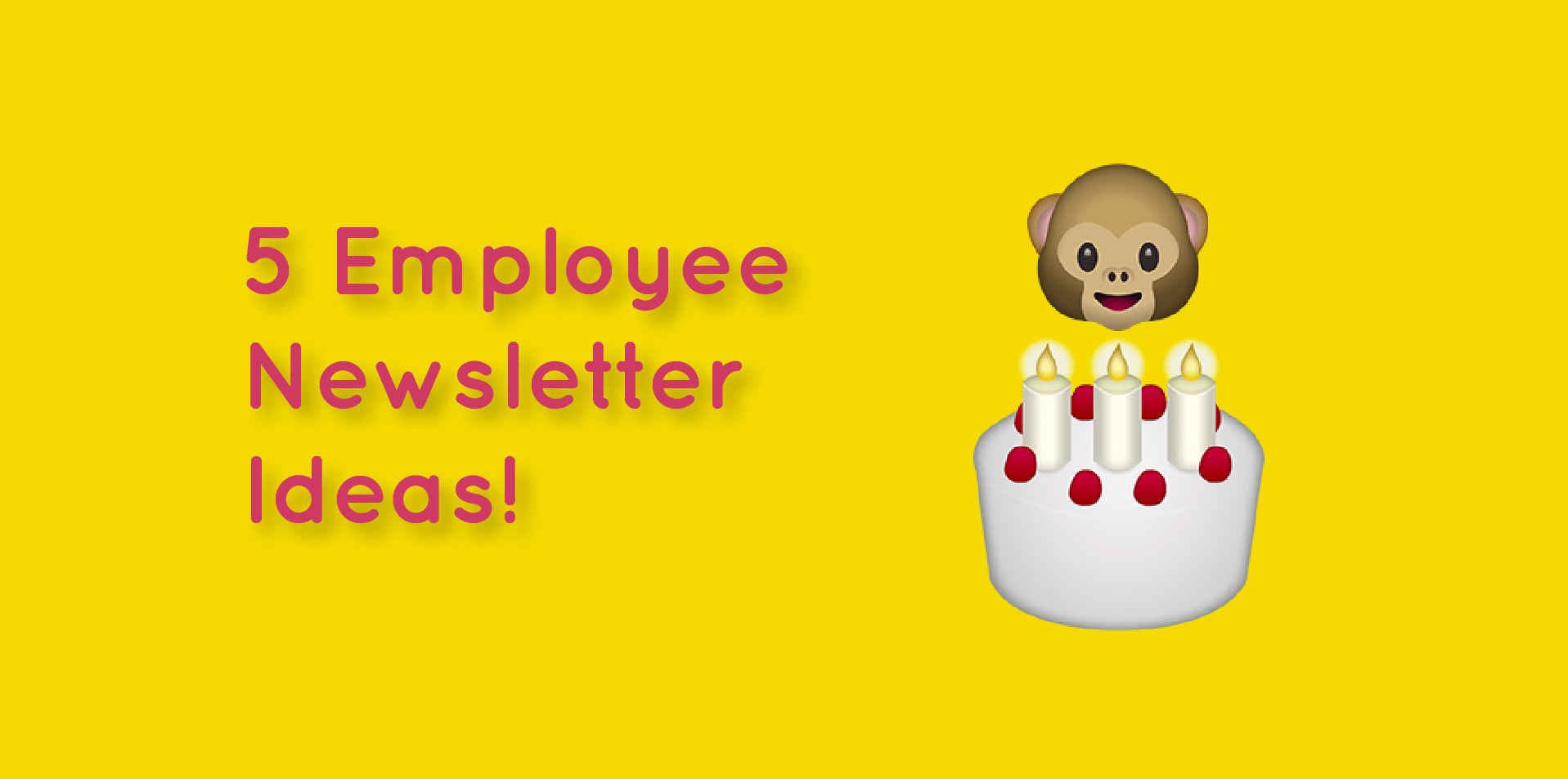 employee newsletter ideas 5 killer internal newsletter suggestions