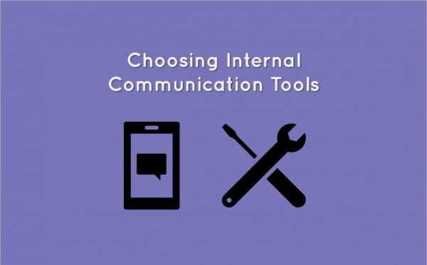 Choosing Internal Communication Tools