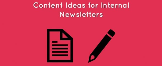 ontent ideas for internal newsletters