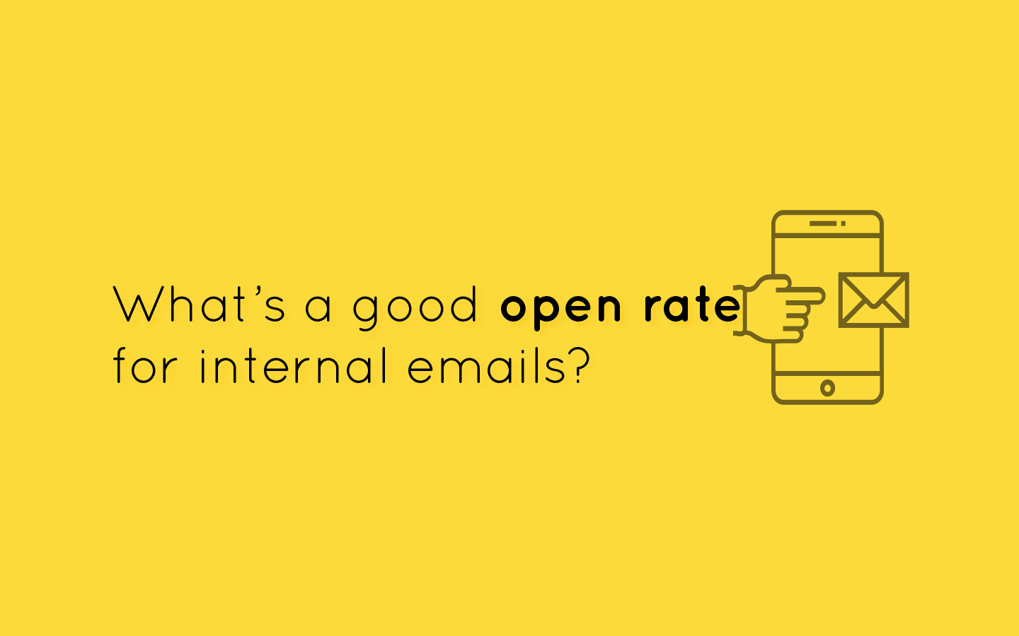 internal email beyond open rates for employee engagement 2018