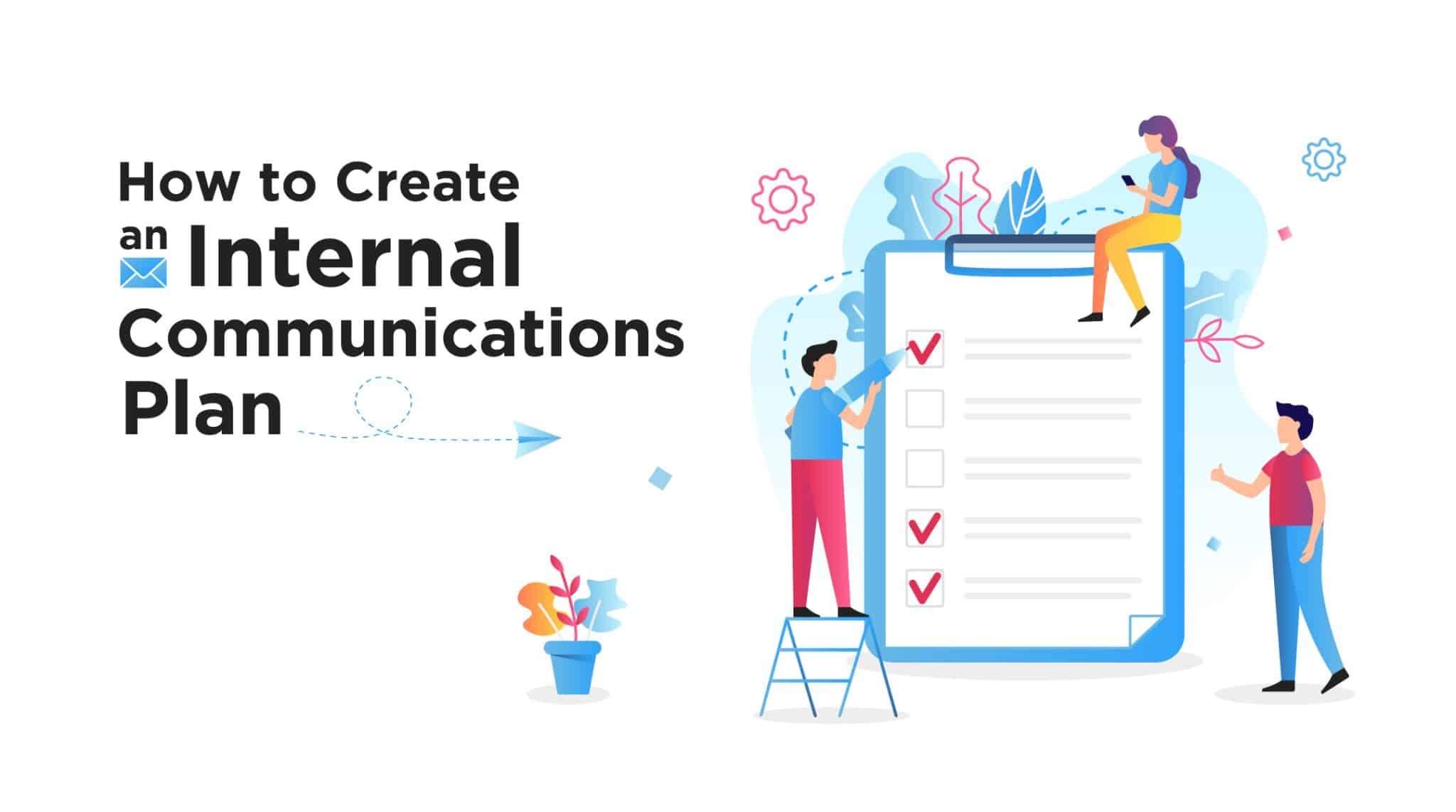 How To Create An Internal Communications Plan