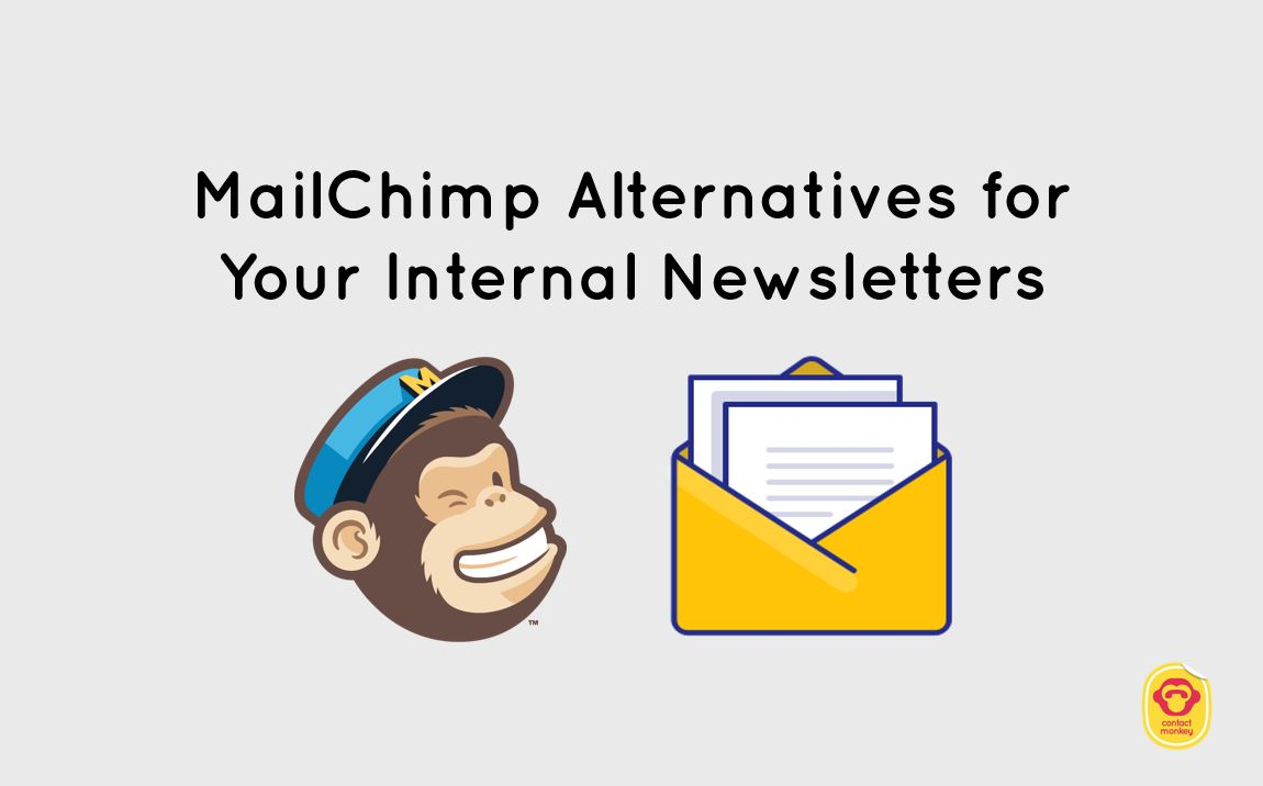 mailchimp alternatives for 2019 creating an internal newslettercreating an internal newsletter using mailchimp alternatives for internal communications