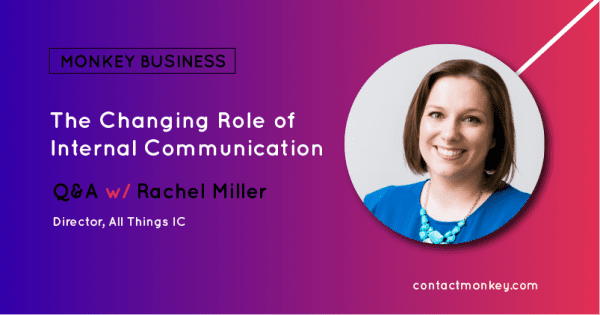 the changing role of internal communication with rachel mille