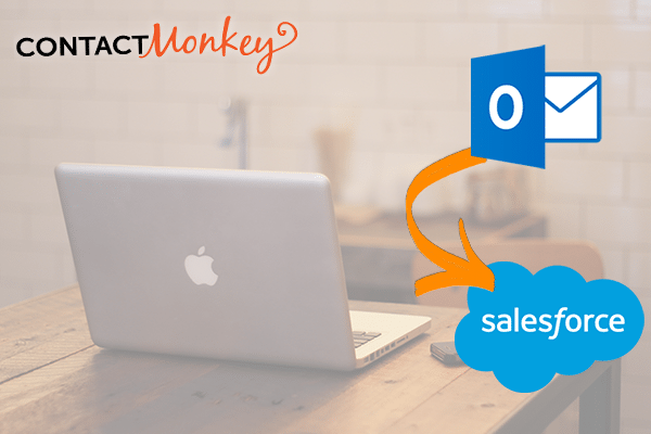 3 Things Missing from Salesforce App for Outlook & How To