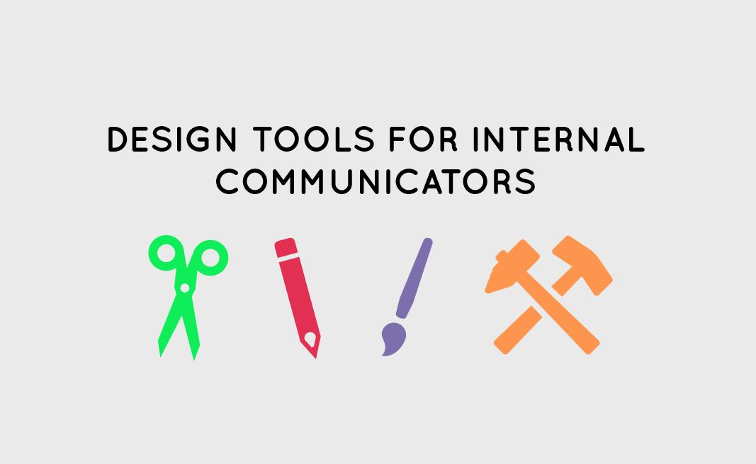 design tools for internal communicators
