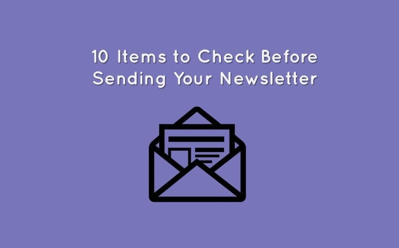 Email Newsletter Checklist: 10 Things to Check Before